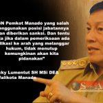 Ini Komentar Walikota GSVL Soal Oknum ASN Pemalsu Tandatangan Wawali Manado